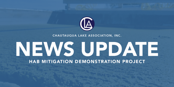 Chautauqua Lake Association to Host NYSDEC / ARMY CORPS Innovative HAB Mitigation Demonstration Project