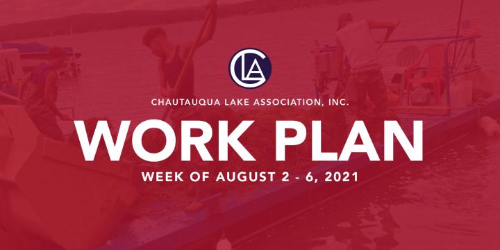 Work Plan: August 2 – 6