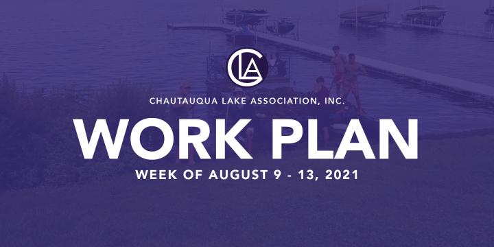 Work Plan: August 9 – 13